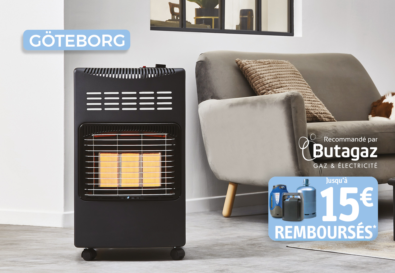 Nouveau chauffage d'appoint Göteborg : 3 raisons de l'acheter ! En exclusivité : 15€ remboursés par Butagaz